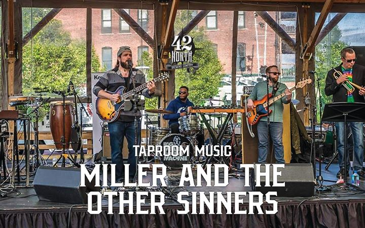 Live w/ Miller + The Other Sinners