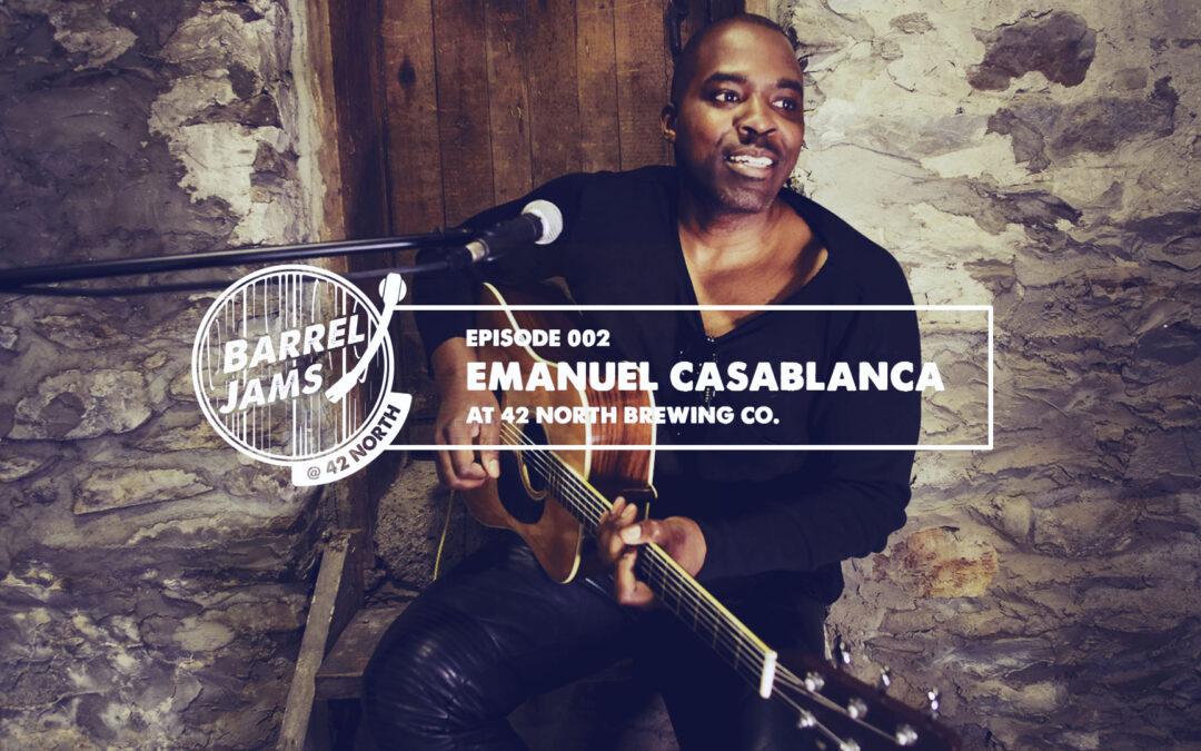 Barrel Jams Ep. 002 – Emanuel Casablanca